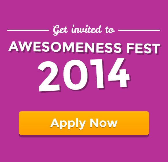 Get invited to Awesomeness Fest 2014