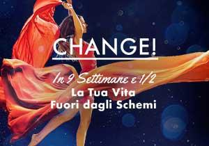 CHANGE! In 9 Settimane e ½ la Tua Storia Fuori dagli Schemi